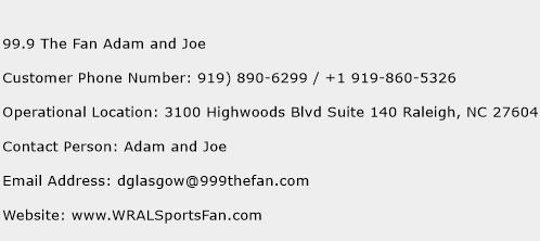 99.9 The Fan Adam and Joe Phone Number Customer Service