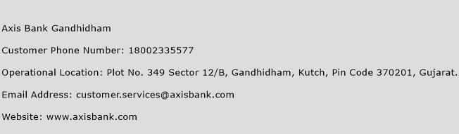 Axis Bank Gandhidham Phone Number Customer Service