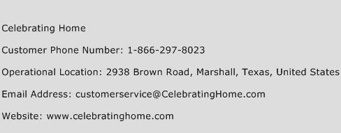 Celebrating Home Phone Number Customer Service