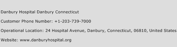 Danbury Hospital Danbury Connecticut Phone Number Customer Service