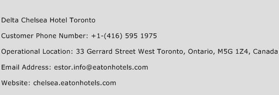 Delta Chelsea Hotel Toronto Phone Number Customer Service