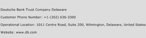 Deutsche Bank Trust Company Delaware Phone Number Customer Service