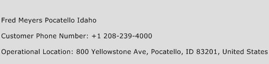 Fred Meyers Pocatello Idaho Phone Number Customer Service
