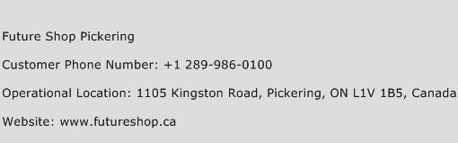 Future Shop Pickering Phone Number Customer Service