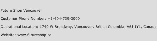 Future Shop Vancouver Phone Number Customer Service