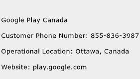 Google Play Canada Phone Number Customer Service