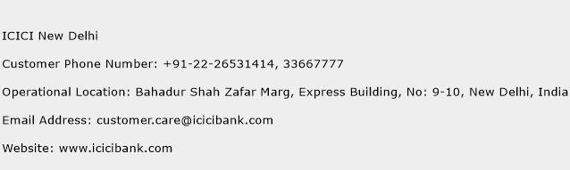 ICICI New Delhi Phone Number Customer Service