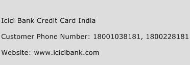 Icici Bank Credit Card India Phone Number Customer Service