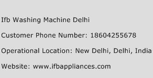 Ifb Washing Machine Delhi Phone Number Customer Service