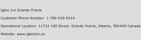 Igloo Inn Grande Prairie Phone Number Customer Service