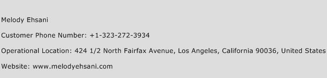 Melody Ehsani Phone Number Customer Service
