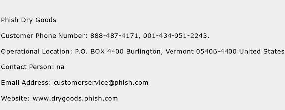 Phish Dry Goods Phone Number Customer Service