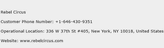 Rebel Circus Phone Number Customer Service