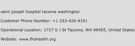 Saint Joseph Hospital Tacoma Washington Phone Number Customer Service