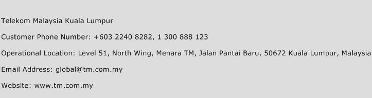 Telekom Malaysia Kuala Lumpur Contact Number  Telekom Malaysia Kuala Lumpur Customer Service