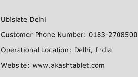 Ubislate Delhi Phone Number Customer Service