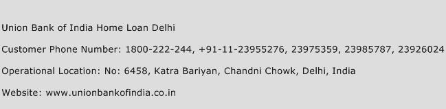 Union Bank of India Home Loan Delhi Phone Number Customer Service