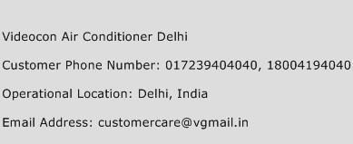 Videocon Air Conditioner Delhi Phone Number Customer Service
